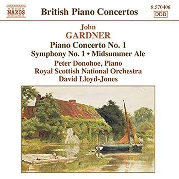 Gardner: Piano Concerto No. 1 / Symphony No. 1 / Midsummer Ale Overture