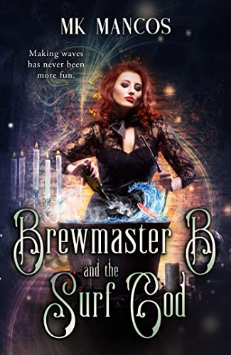 Brewmaster B and the Surf God: Hundred Hollows Book 2 (English Edition)