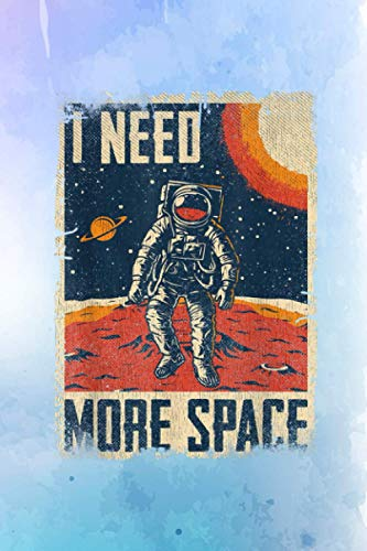 Getting Things Done Planner Funny Quote Space Man Retro 70s 80s Poster I Need More Space