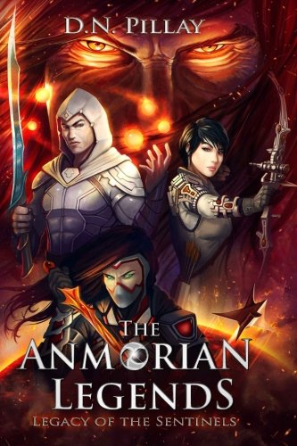 The Anmorian Legends: Legacy of the Sentinels