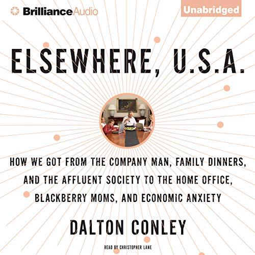 Elsewhere, U.S.A. Audiobook By Dalton Conley cover art