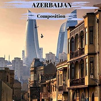 Azerbaijan Composition (feat. Rufat Hasanov,Akim Abdullayev,Elshen Gasimov,Ali Aliyev,Nazim Ahmedov & Shirzad Fataliyev)