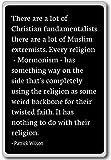 Il y a beaucoup de fondamentalistes chrétiens. - Patrick Wilson cite un aimant de réfrigérateur, Noir