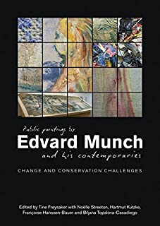 Public Paintings of Edvard Munch and his Contemporaries: Changes. Conservation. Challenges. (2016-02-28)