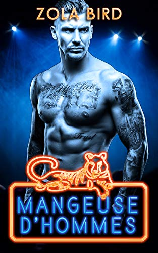 Mangeuse d'Hommes (Tiger King t. 1) (French Edition)