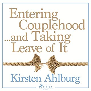 Entering Couplehood...and Taking Leave of It cover art