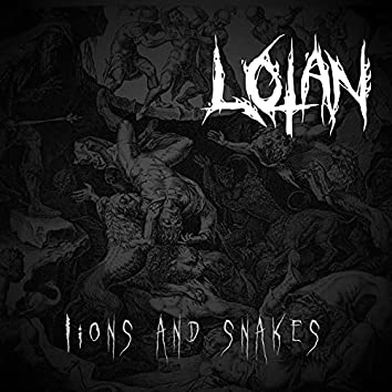 Lions and Snakes