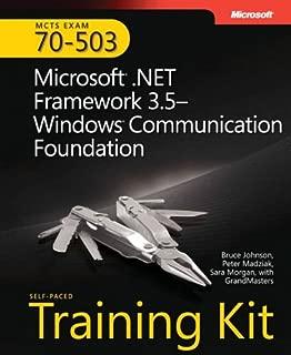 MCTS Self-Paced Training Kit (Exam 70-503): Microsoft® .NET Framework 3.5 Windows® Communication Foundation (Microsoft Press Training Kit)