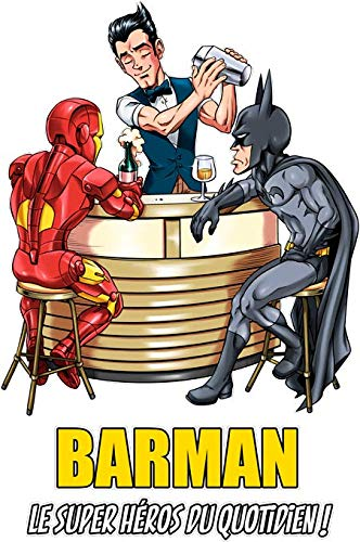 T-Shirt Noir MCU - Justice League parodique Iron Man, Batman et.Barman : Barman, Le Super Héros du Quotidien ! (Parodie MCU - Justice League)