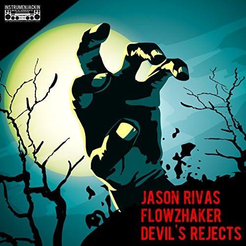 Jason Rivas & Flowzhaker