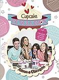 Cupcake Revolution: Las recetas más guays y fáciles del mundo mundial (No ficción ilustrados)