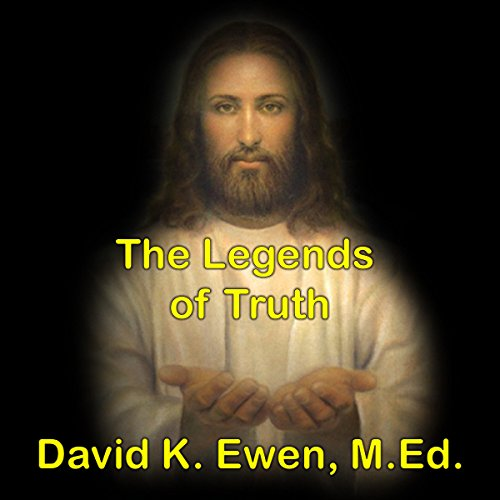 The Legends of Truth audiobook cover art