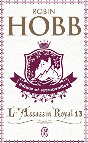 L'Assassin royal, Tome 13 : Adieux et retrouvailles