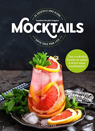 Mocktails / Cocktails sans Alcool: 35 cocktails super frais pour lété !