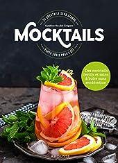 Mocktails / Cocktails sans Alcool - 35 cocktails super frais pour l'été ! de Sandrine Houdré-Grégoire