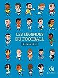 Les légendes du football
