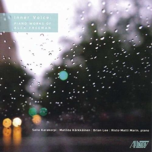 Inner Voice: Piano Works of Alex Freeman