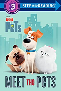 Meet the Pets (Secret Life of Pets) (Step into Reading) by [Random House]