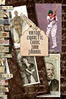 Vintage Cigarette cards Junk Journal: Full colour slimline paperback journalling book for creating your own sketchbooks - Emphera elements for decoupage, journaling, altered art or scrap books - Ideal for a crafter to collect and create journals (Creative junk journalling)