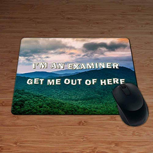 I'm AN Examiner GET ME Out of HERE! - Permium Mouse Mat - 5mm Thick