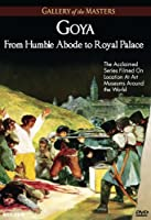 Goya: from Humble Abode to Royal Palace-Gallery of