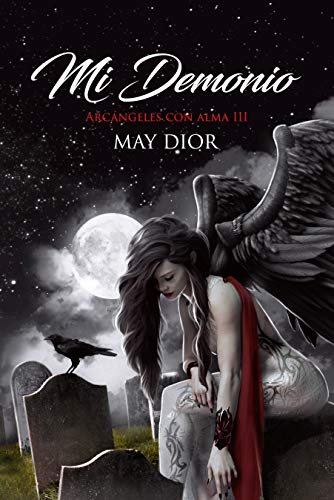 Mi demonio (Arcángeles con alma nº 3) eBook: Dior, May , Martinez, Nune : Amazon.es: Tienda Kindle