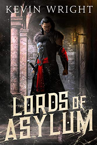 Lords of Asylum: Book One: The Serpent Knight Saga (English Edition)