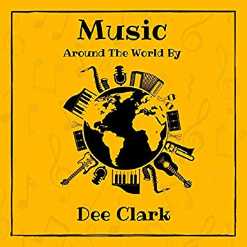 Music Around the World by Dee Clark
