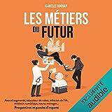 Les métiers du futur - Format Téléchargement Audio - 11,95 €