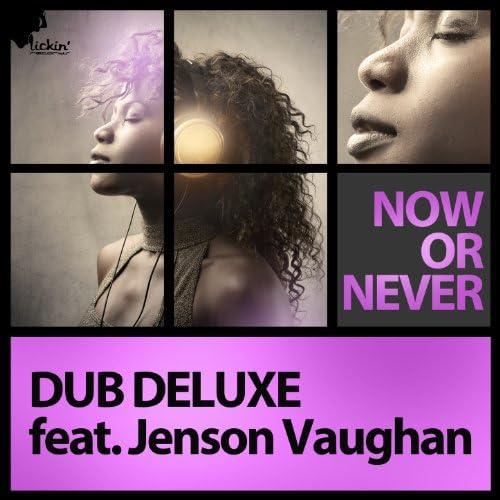 Dub Deluxe feat. Jenson Vaughan