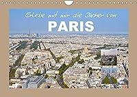 Erlebe mit mir die Daecher von Paris (Wandkalender 2022 DIN A4 quer): Paris ist wohl eine der schoensten Staedte der Welt. (Monatskalender, 14 Seiten )