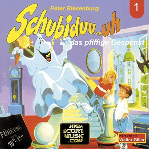 Schubiduu...uh - das pfiffige Gespenst Titelbild