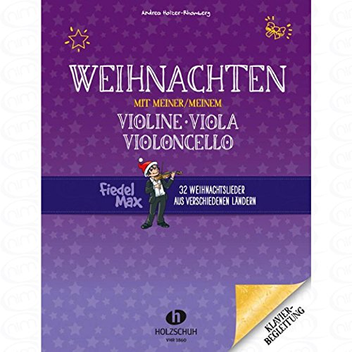 Weihnachten mit meiner Violine - arrangiert für Klavier [Noten/Sheetmusic] Komponist : HOLZER RHOMBERG ANDREA