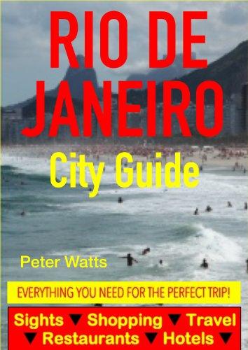 Rio de Janeiro City Guide - Sightseeing, Hotel, Restaurant, Travel & Shopping Highlights (English Edition)