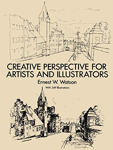 Creative Perspective for Artists and Illustrators (Dover Art...