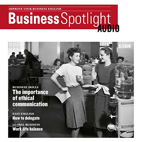 Business Spotlight Audio - Ethic communication. 5/2016 cover art