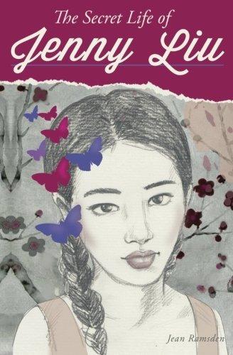 The Secret Life of Jenny Liu by Jean Ramsden (2014-02-28)