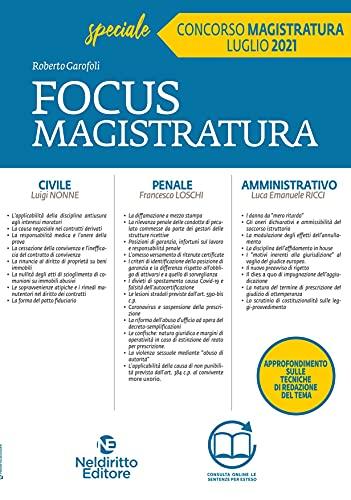 Focus magistratura. Concorso magistratura 2021: Civile, penale, amministrativo (Vol. 4)