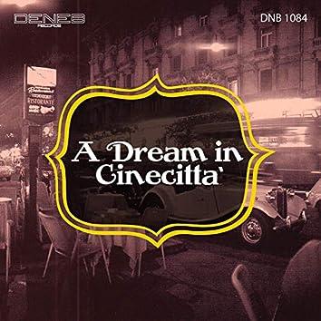 A Dream in Cinecittà
