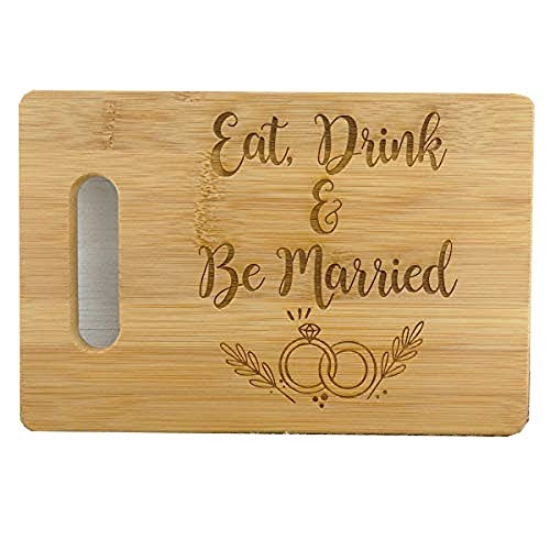 CUORE BANGKOK Eat, Drink and Be Married Engraved Bamboo Bar Cutting Board 9' x 6' Wedding