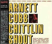 Chittlin Shout by Arnett Cobb (2005-07-15)