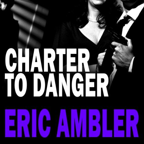 Charter to Danger cover art