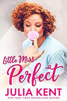 Little Miss Perfect (The Do-Over Series) by [Julia Kent]