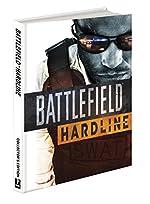 Battlefield Hardline Collector's Edition - Prima Official Game Guide de Prima Games