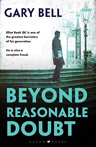 Beyond Reasonable Doubt: The start of a thrilling new legal series (Beyond Reasonable Doubt 1) (English Edition)