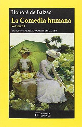 La Comedia humana: Volumen I: Escenas de la vida privada (El Jardín de Epicuro)