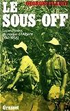 Le sous-off. Lucien Péréra, du maquis à l'Algérie (1941- 1956)