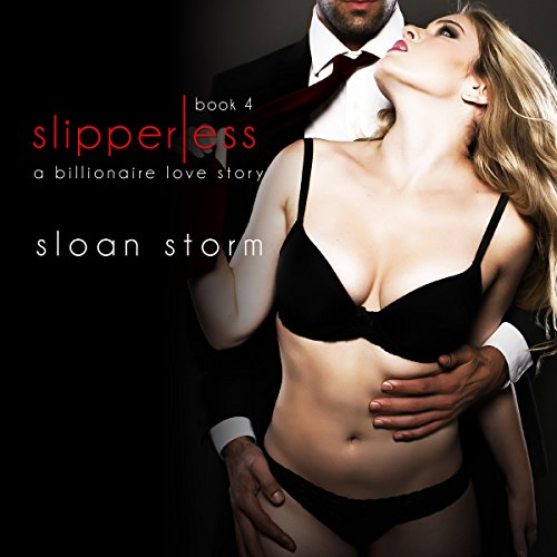 Slipperless #4: A Billionaire Love Story audiobook cover art