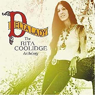 Delta Lady: The Anthology [2 CD] by Rita Coolidge (2004-02-10)