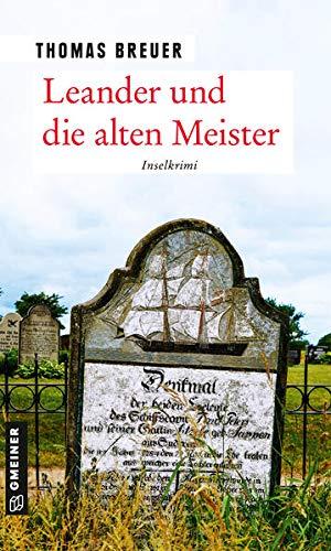 Leander und die alten Meister: Inselkrimi (Kommissar Leander)